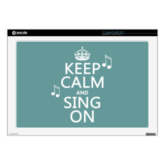 """Keep Calm and Sing On - all colors 17"""" Laptop Decal"""