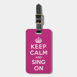Small Luggage Tag with leather strap with Keep Calm and Sing On design