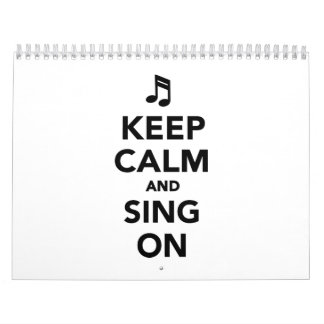 Keep calm and sing on calendar