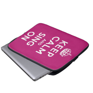 Keep Calm and Sing On Computer Sleeve