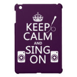 Keep Calm and Sing On (Karaoke) Case For The iPad Mini