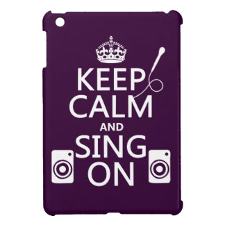 Keep Calm and Sing On (Karaoke) iPad Mini Cases