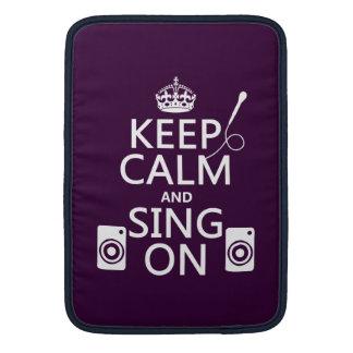 Keep Calm and Sing On (Karaoke) MacBook Sleeve
