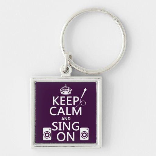 Keep Calm and Sing On (Karaoke) Keychains