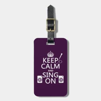 Keep Calm and Sing On (Karaoke) Bag Tag