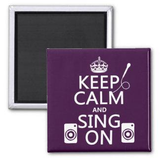 Keep Calm and Sing On (Karaoke) Magnet
