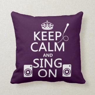 Keep Calm and Sing On (Karaoke) Throw Pillows