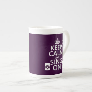 Keep Calm and Sing On (Karaoke) Tea Cup