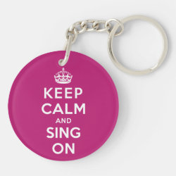 Circle Keychain (double-sided) with Keep Calm and Sing On design