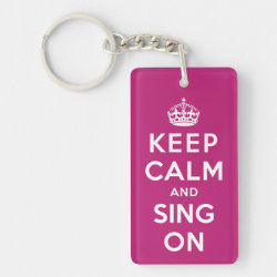 Rectangle Keychain (double-sided) with Keep Calm and Sing On design