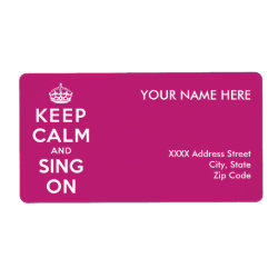Shipping Label with Keep Calm and Sing On design