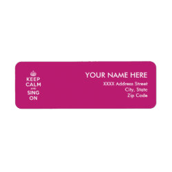 Return Label with Keep Calm and Sing On design