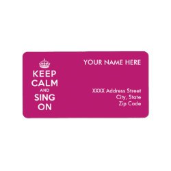 Address Label with Keep Calm and Sing On design