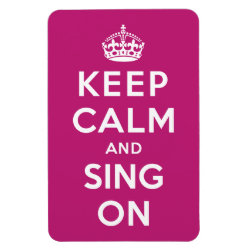 4'x6' Photo Magnet with Keep Calm and Sing On design