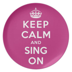 Plate with Keep Calm and Sing On design