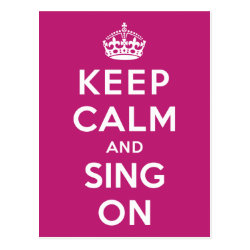 Postcard with Keep Calm and Sing On design