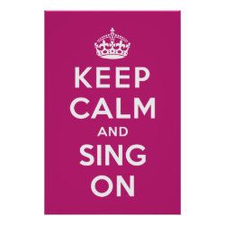 Matte Poster with Keep Calm and Sing On design