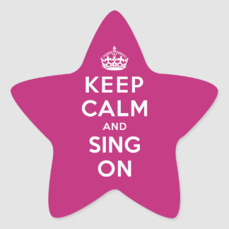 Keep Calm and Sing On Stickers