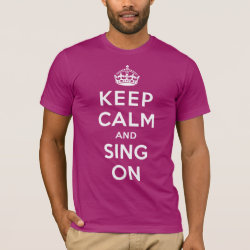 Men's Basic American Apparel T-Shirt with Keep Calm and Sing On design