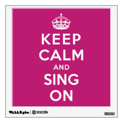Walls 360 Custom Wall Decal with Keep Calm and Sing On design
