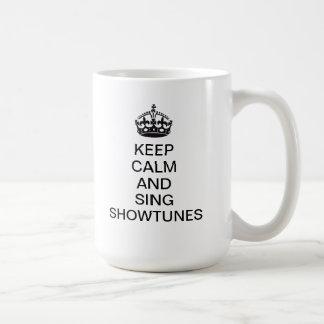 Keep Calm and Sing Showtunes Coffee Mug