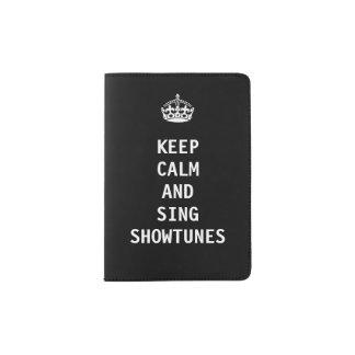 Keep Calm and Sing Showtunes Passport Holder
