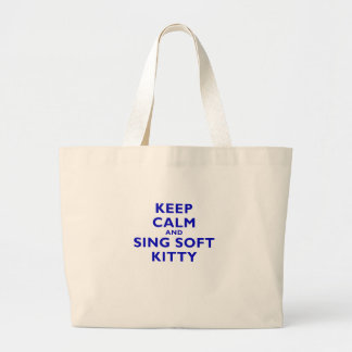 Keep Calm and Sing Soft Kitty Tote Bag