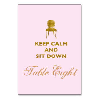 Keep Calm and Sit Down Table Card