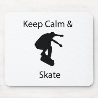 Keep calm and skate mouse pad