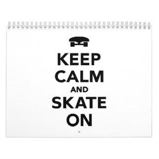 Keep calm and Skate on Calendar