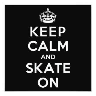 Keep Calm and Skate On Card