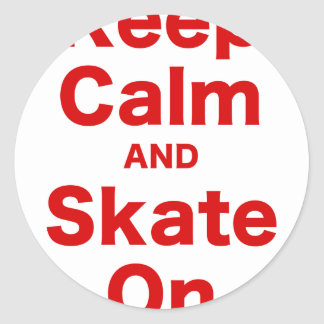 Keep Calm and Skate On Classic Round Sticker