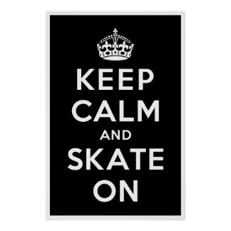 Keep Calm and Skate On Poster