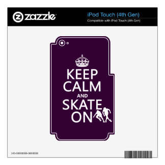 Keep Calm and Skate On (rollerskaters) Decals For iPod Touch 4G