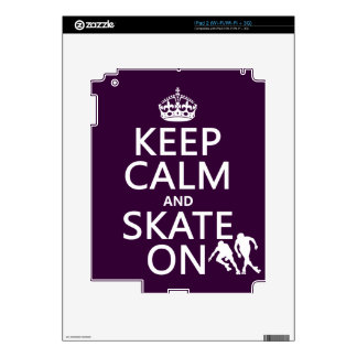 Keep Calm and Skate On (rollerskaters) Skins For iPad 2