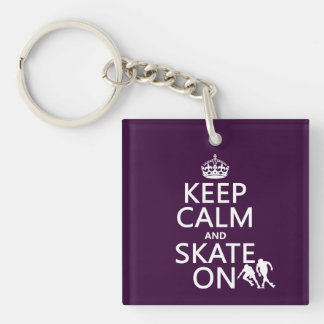 Keep Calm and Skate On (rollerskates) (any color) Keychain