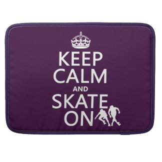 Keep Calm and Skate On (rollerskates) (any color) MacBook Pro Sleeves