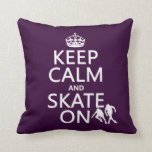 Keep Calm and Skate On (rollerskates) (any color) Throw Pillows
