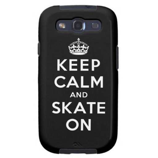 Keep Calm and Skate On Samsung Galaxy S3 Covers