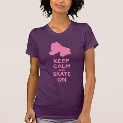 Keep Calm and Skate On Tshirt
