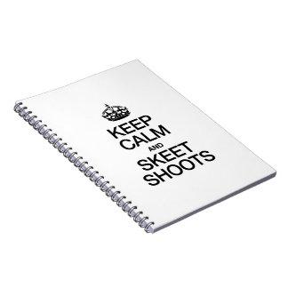 KEEP CALM AND SKEETSHOOT NOTE BOOK