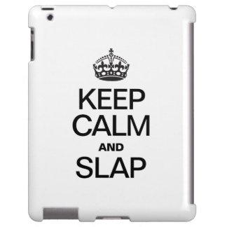 KEEP CALM AND SLAP
