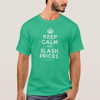 Keep Calm and Slash Prices T-Shirt