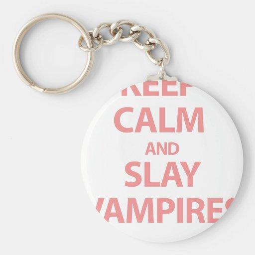 Keep Calm and Slay Vampires Key Chain