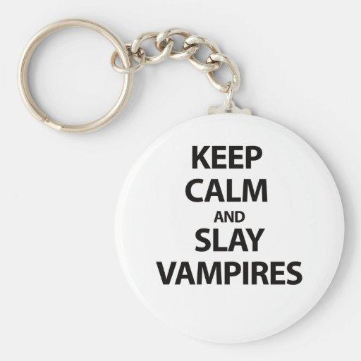 Keep Calm and Slay Vampires Keychain