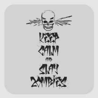Keep Calm and Slay Zombies Square Stickers