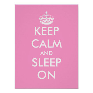 Keep calm and sleep on | Baby nursery room poster