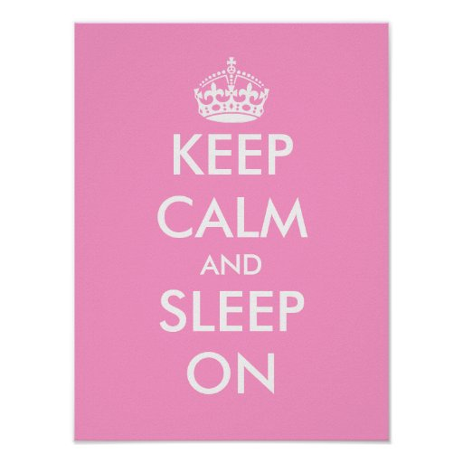 Keep calm and sleep on   Baby nursery room poster