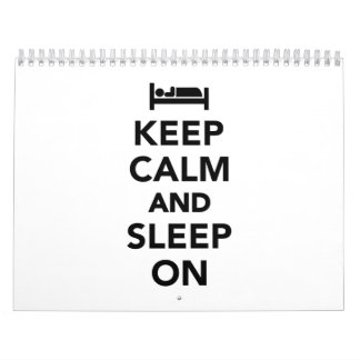 Keep calm and sleep on calendar