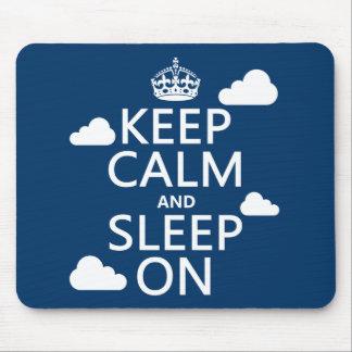 Keep Calm and Sleep On (customize color) Mouse Pad